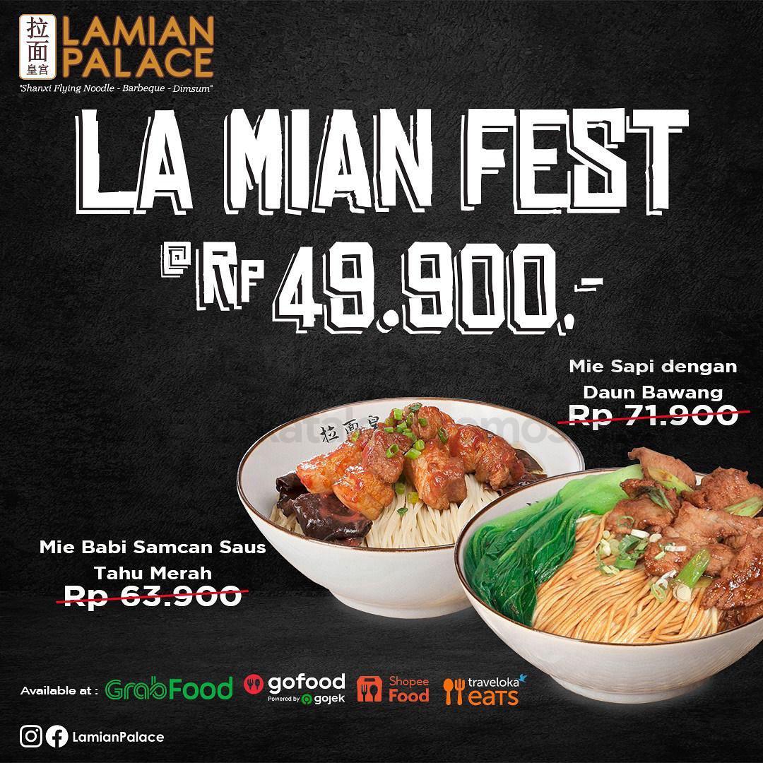 Promo LAMIAN PALACE LAMIAN FEST cuma Rp 49.900 untuk menu lamian pilihan!