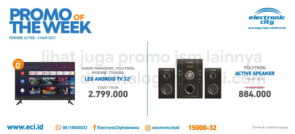 ELECTRONIC CITY Promo HOT DEAL OF THE WEEK PERIODE 26 Februari - 04 Maret 2021