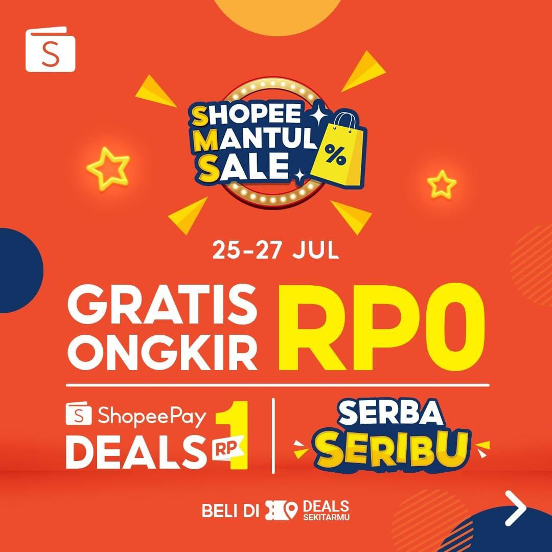 SHOPEEPAY MANTUL SALE! SHOPEEPAY DEALS RP1, GRATIS ONGKIR RP0, hingga beli berbagai barang SERBA SERIBU berlaku hanya 3 hari, tanggal 25-27 Juli 2021