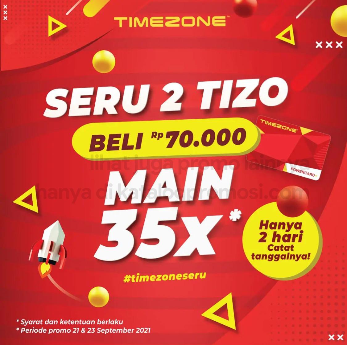 Promo TIMEZONE - BELI 2 TIZO Rp. 70.000 bisa main 35 kali!!