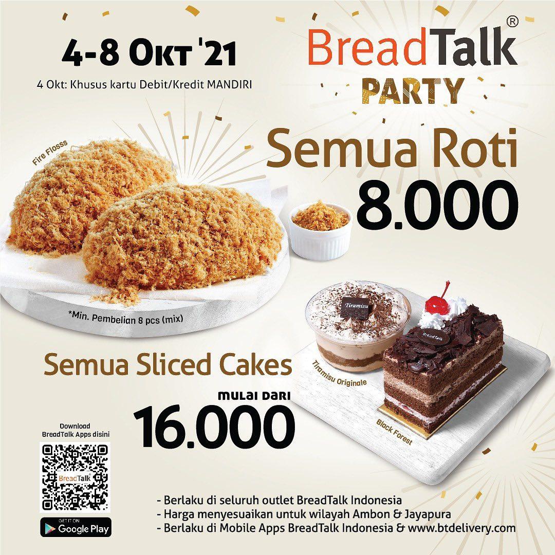 Promo BREADTALK PARTY - Semua Roti Rp. 8.000* dan Semua Slice Cake mulai Rp. 16.000