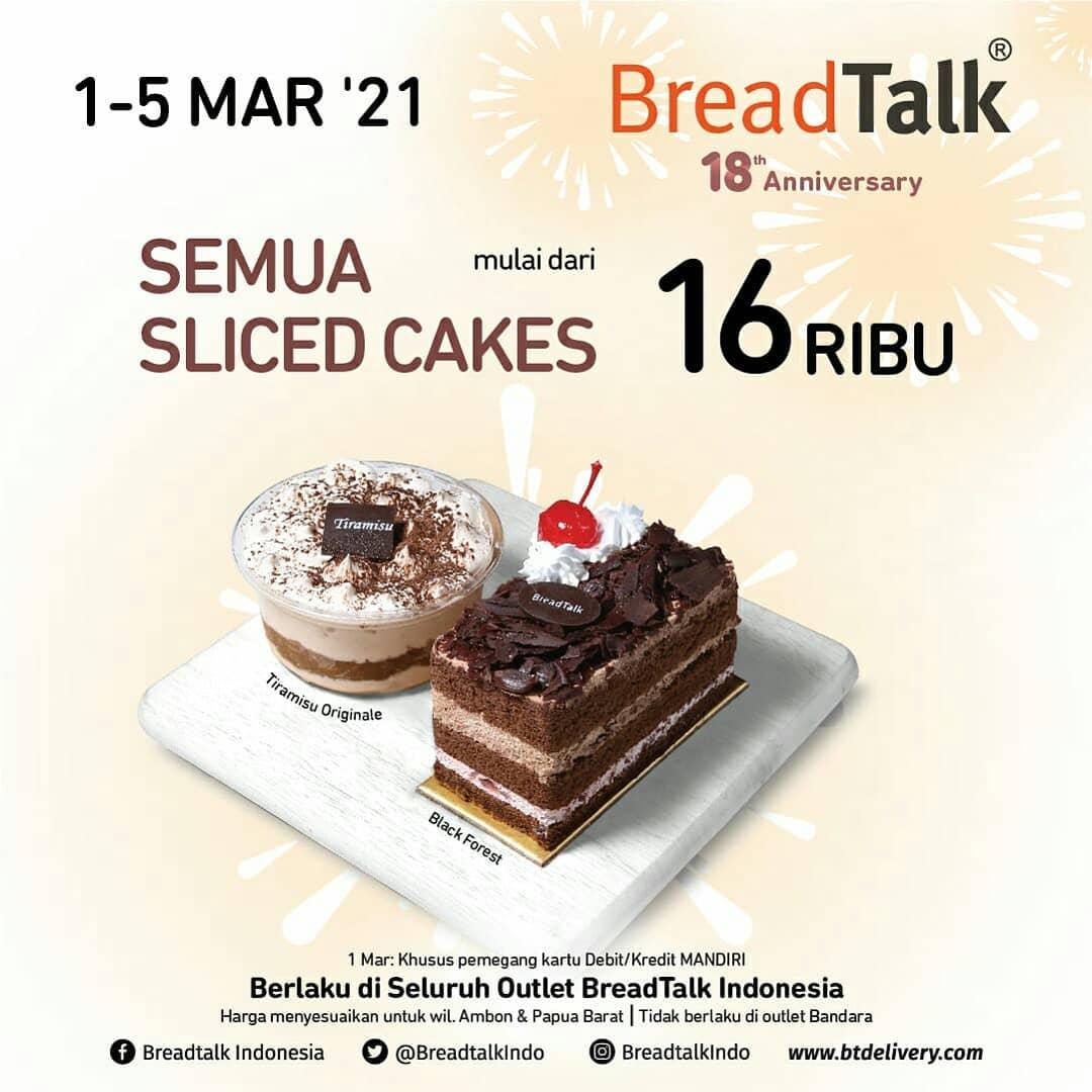 Promo BREADTALK ANNIVERSARY - Semua Roti Rp. 8.000* dan Semua Slice Cake mulai Rp. 16.000
