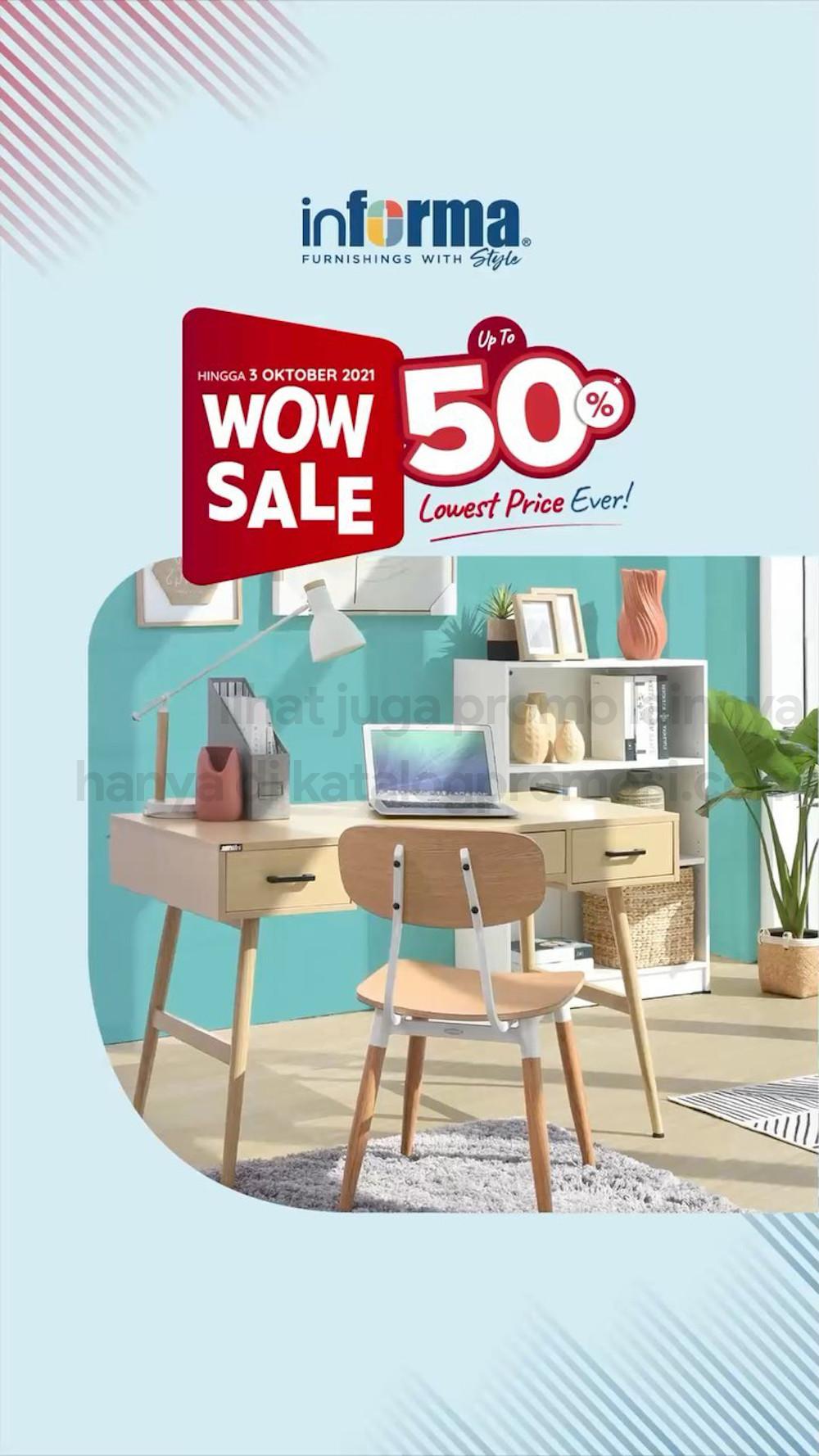 INFORMA Promo WOW SALE! DISKON SPESIAL hingga 50%