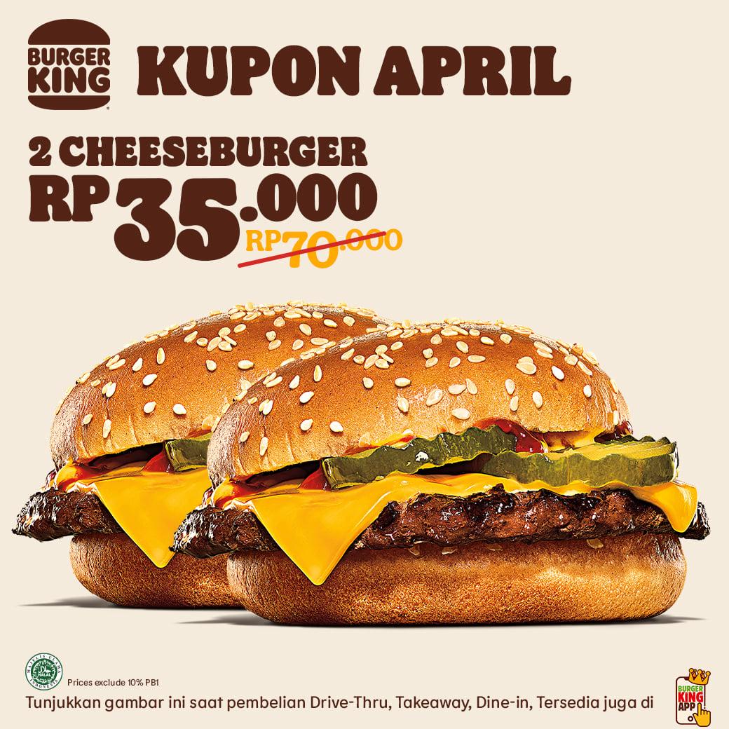 KUPON BURGER KING khusus untuk bulan APRIL 2021