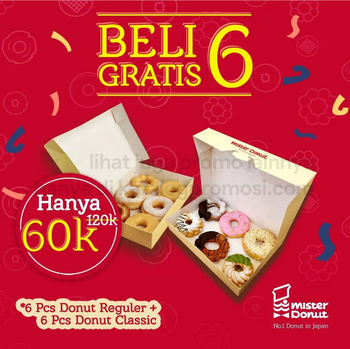 Mister Donut Promo BELI 6 GRATIS 6 khusus outlet FX Sudirman