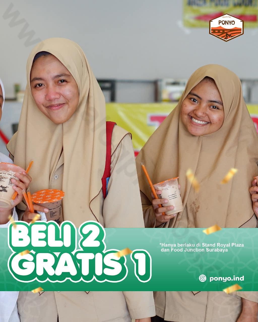 <div>PONYO Royal Plaza & Food Junction Surabaya Promo BELI 2 GRATIS 1*</div>