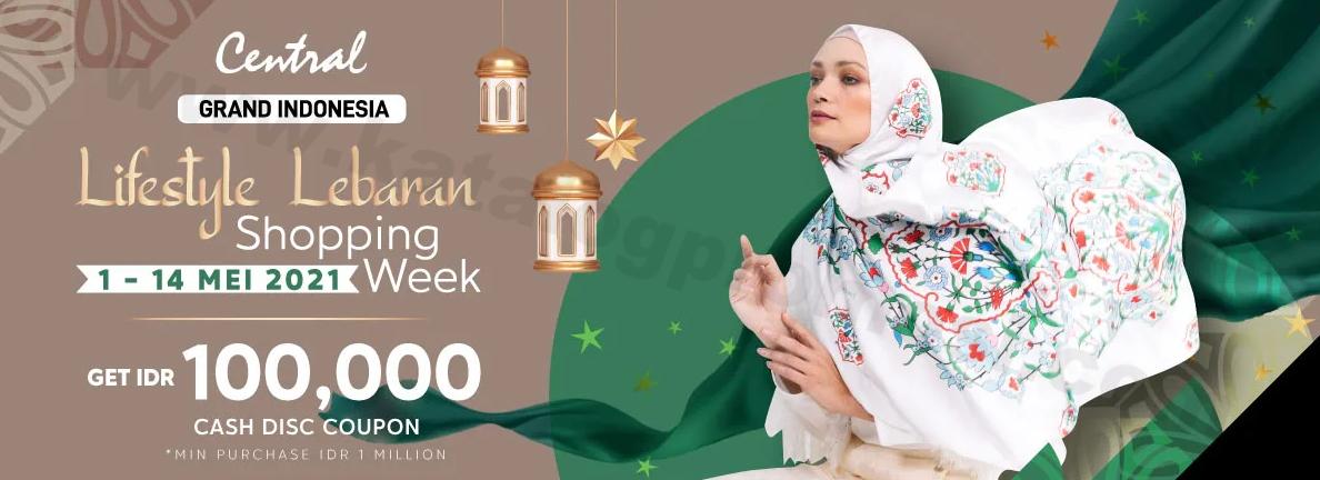 Grand Indonesia Promo Lifestyle Shopping dapatkan Voucher Belanja senilai 100K