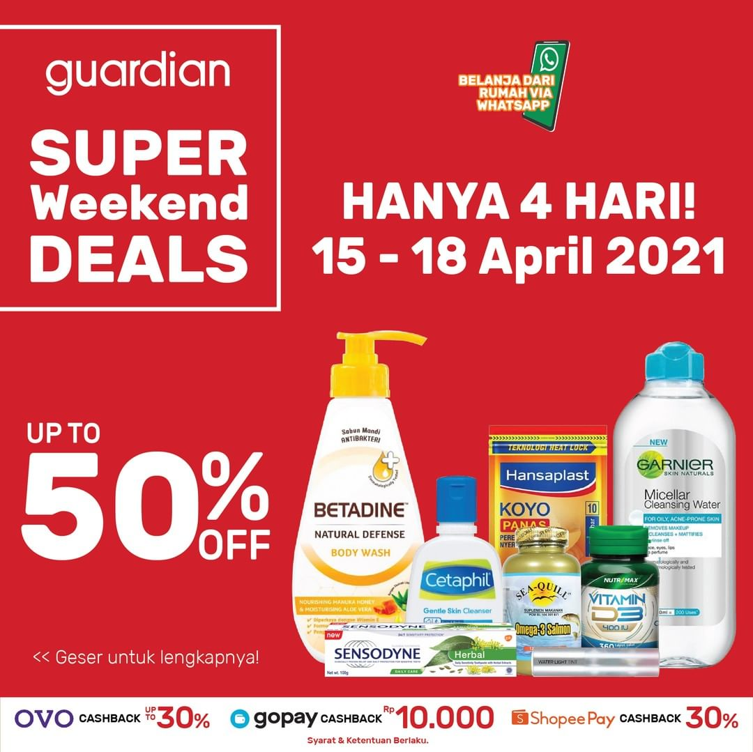 Promo GUARDIAN Super Weekend Deals up to 50% off periode 15-18 April 2021
