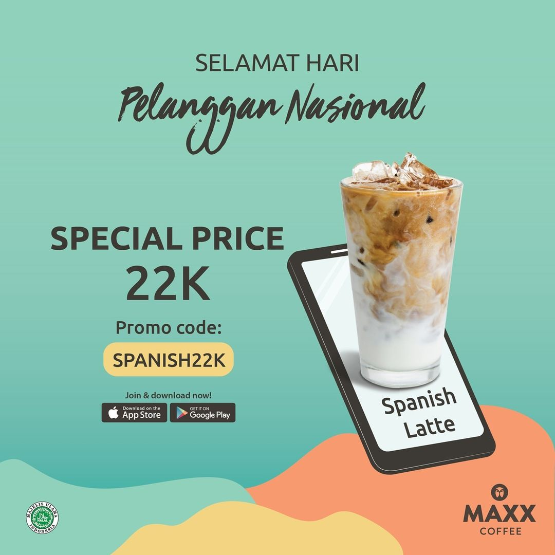MAXX COFFEE Promo Hari Pelanggan Nasional - Harga Spesial Spanish Latte CUMA Rp 22.000 berlaku tanggal 04 - 10 September 2021