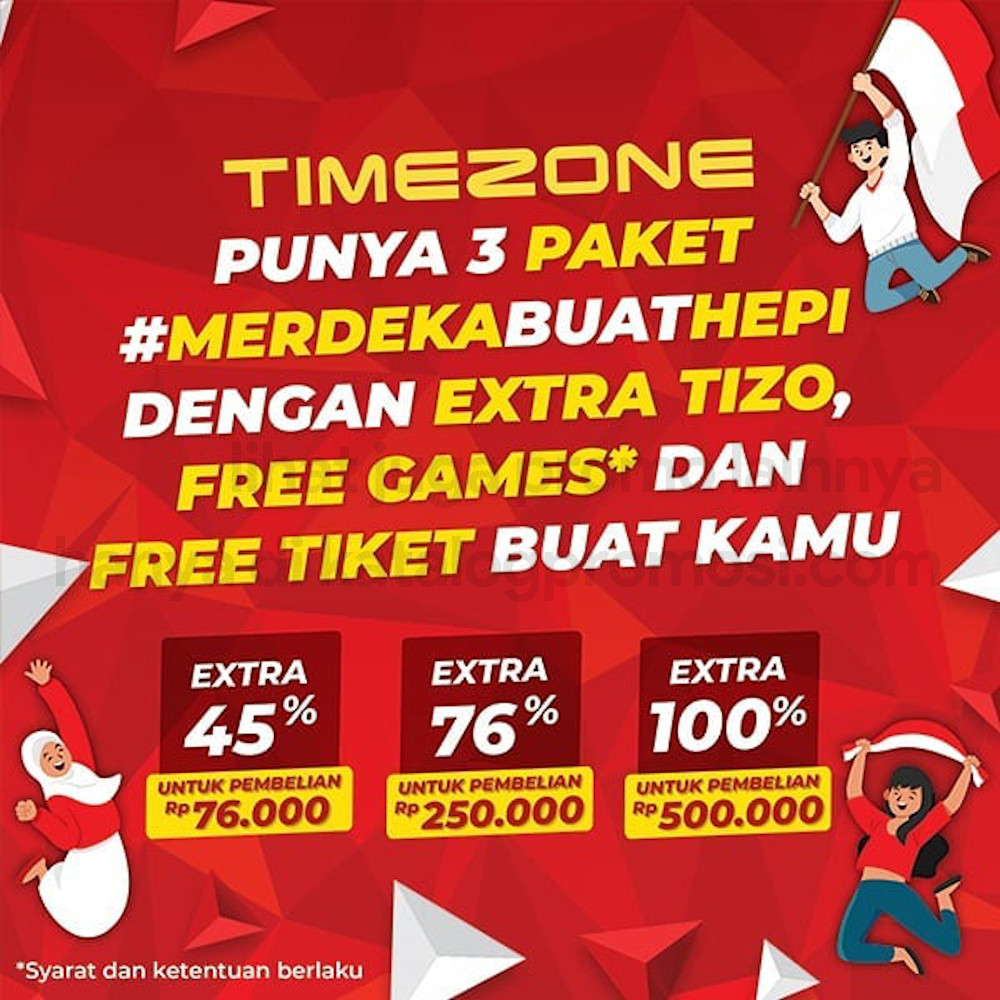 Promo TIMEZONE UDAH MERDEKA - Dapatkan Extra 76% TIZO + 17 E-Ticket + 8 Free Games