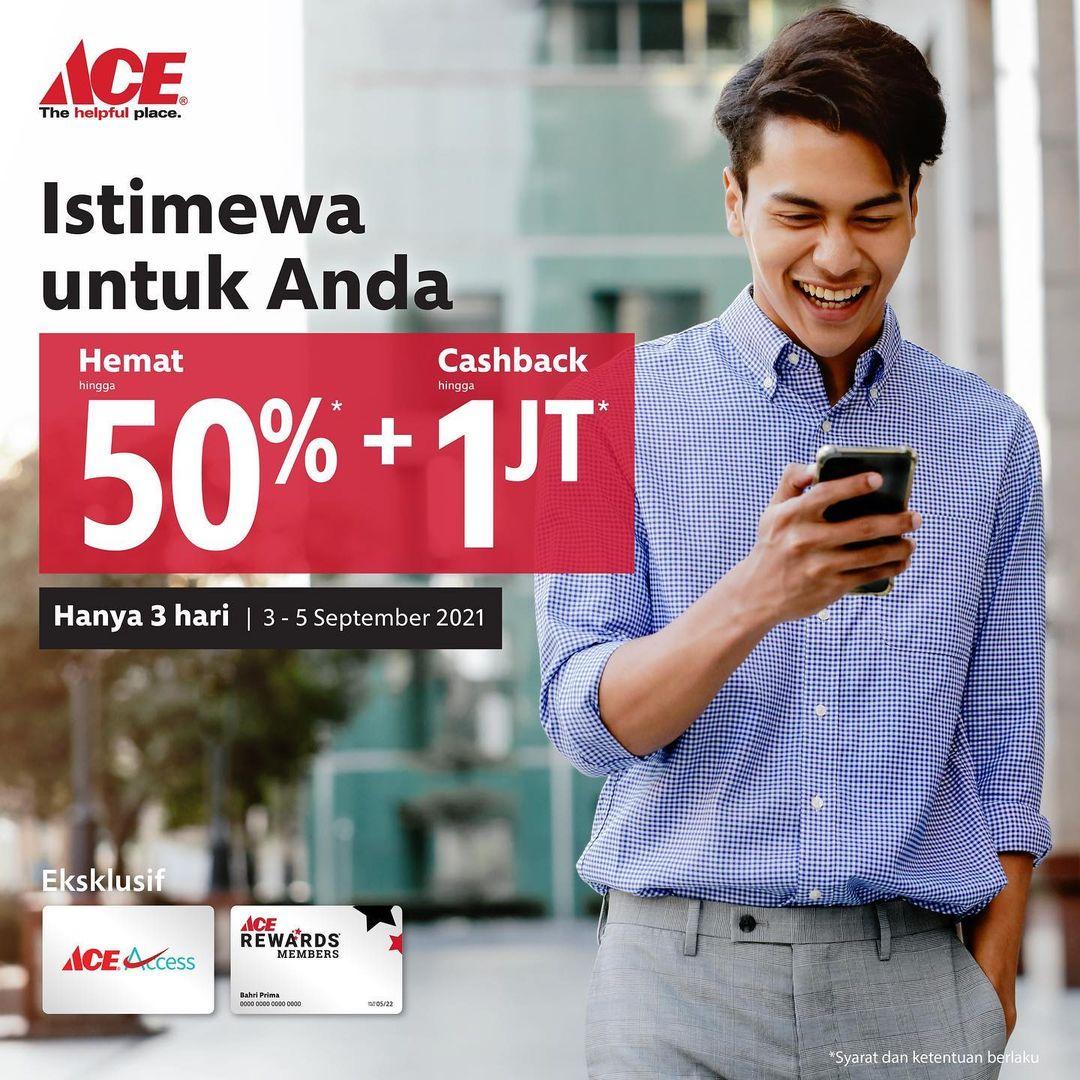 Promo ACE HARI PELANGGAN NASIONAL - Hemat hingga 50% + Cashback hingga Rp 1 juta