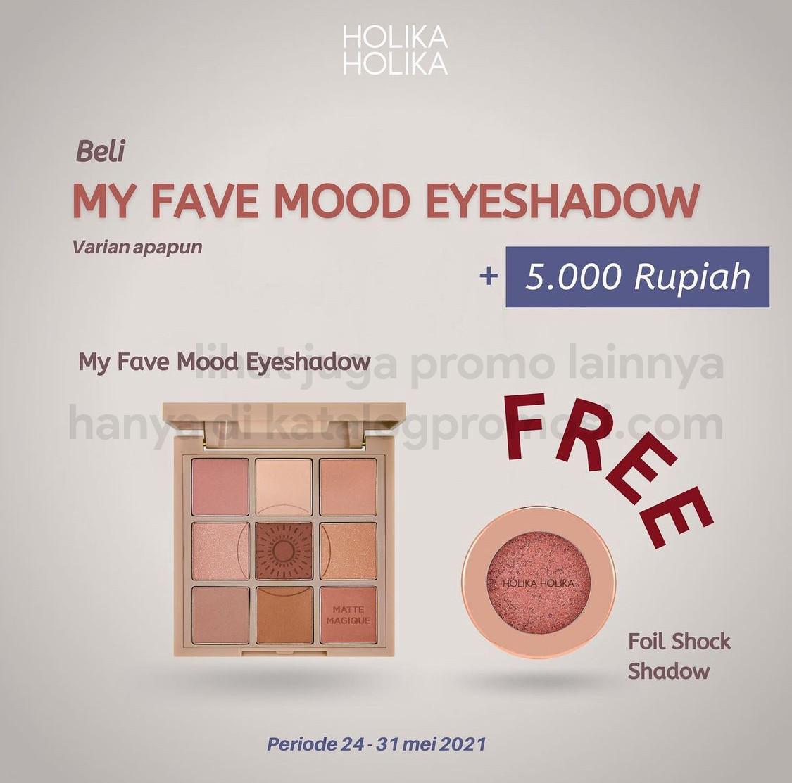 Promo Holika Holika Beli My Fave Eyeshadow Palette +tambah Rp 5,000 bisa dapat Foil Shock Shadow