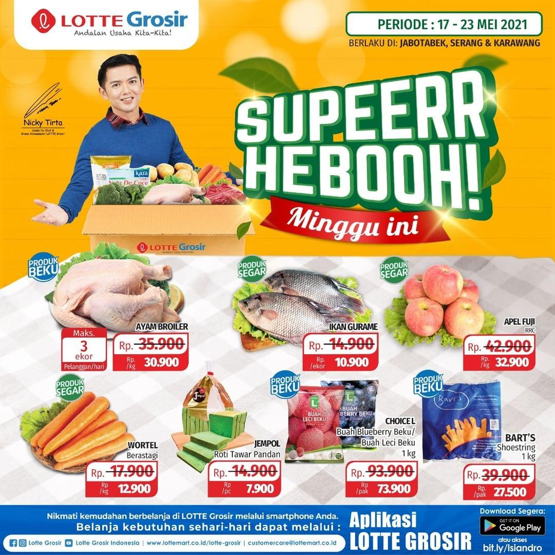Promo LOTTE GROSIR SUPER HEBOH MINGGU INI – periode 17-23 Mei 2021