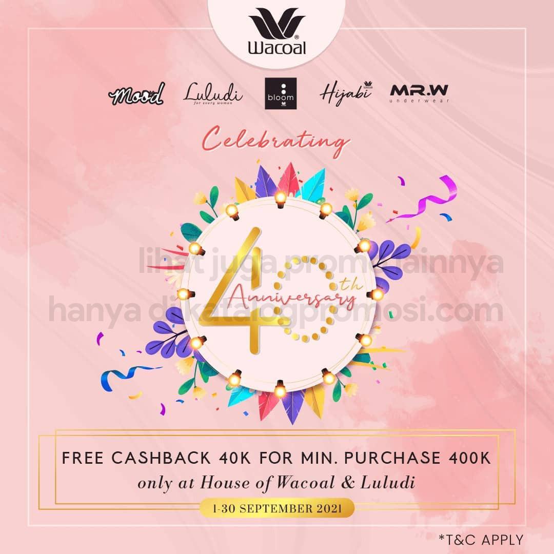 Promo Wacoal 40th Anniversary! Dapatkan Cashback Rp. 40.000*