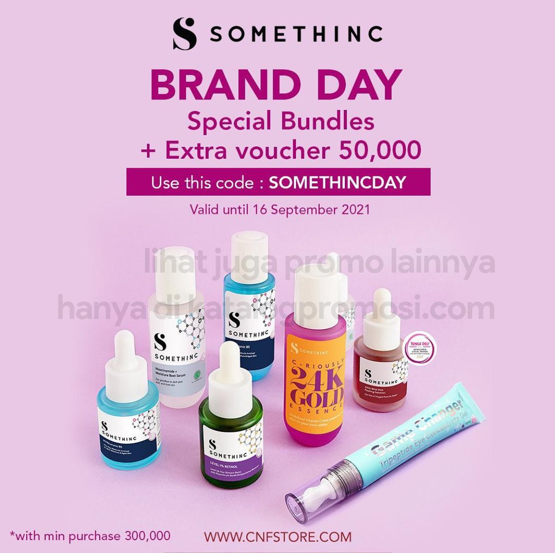 Promo C&F SOMETHINC Brand Day!  SPECIAL BUNDLE + EXTRA VOUCHER seharga Rp50.000