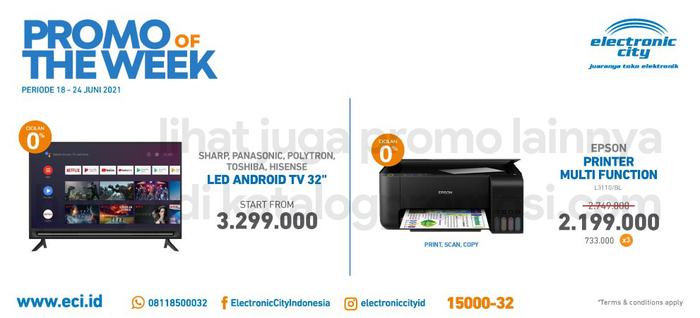 ELECTRONIC CITY Promo HOT DEAL OF THE WEEK PERIODE 18-24 Juni 2021