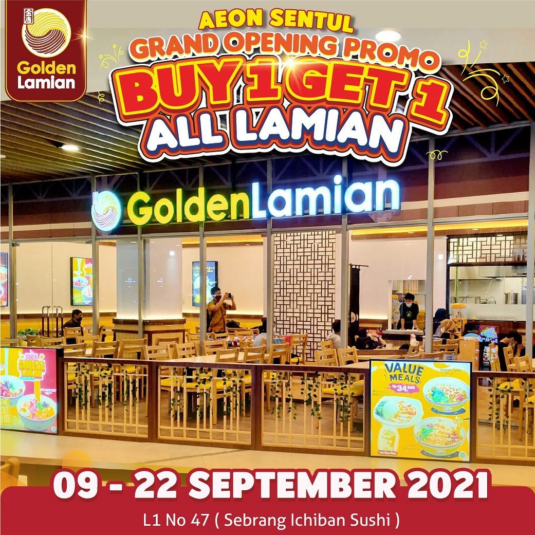Golden Lamian AEON SENTUL CITY Grand Opening Promo - Buy 1 Get 1 Free for All Lamian