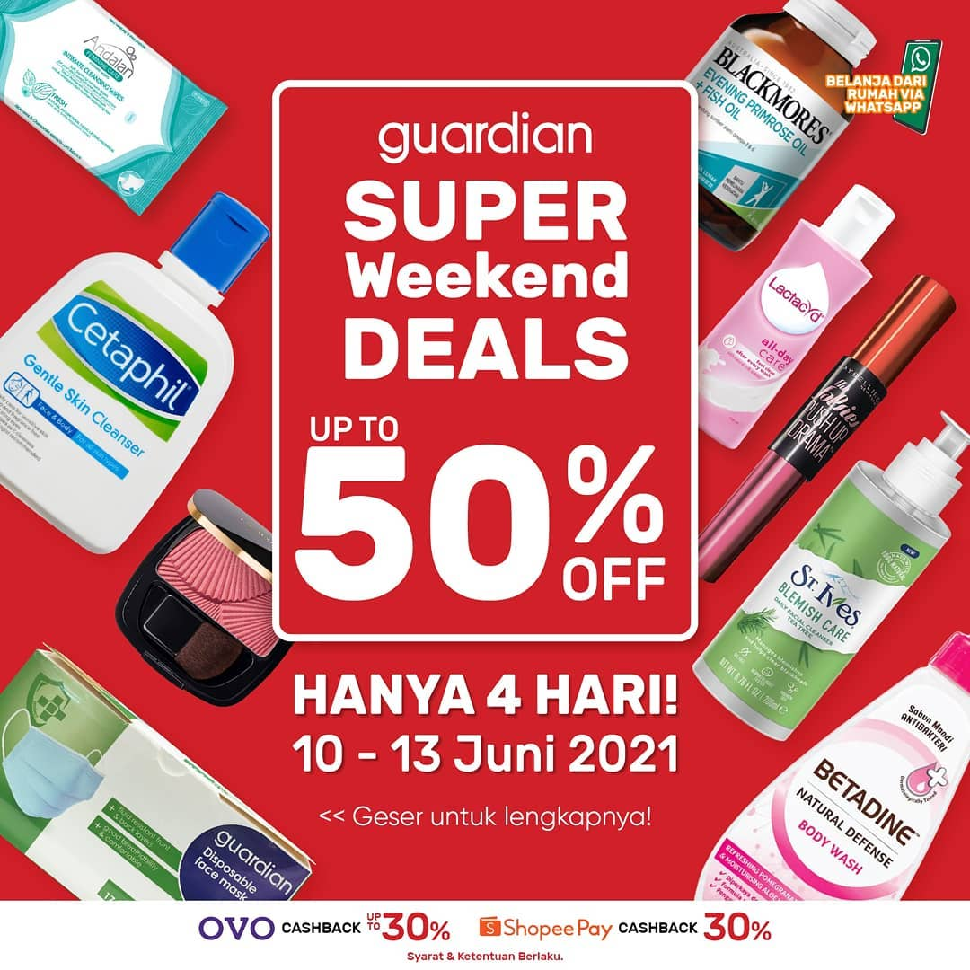 Promo GUARDIAN Super Weekend Deals up to 50% off periode 10-13 Juni 2021