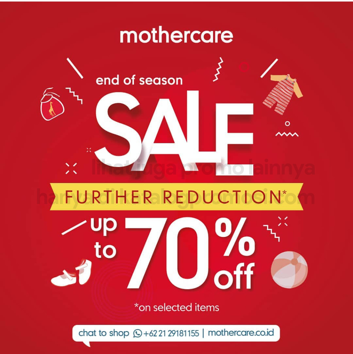 MOTHERCARE Promo END OF SEASON SALE FURTHER REDUCTION Up To 70% Off*