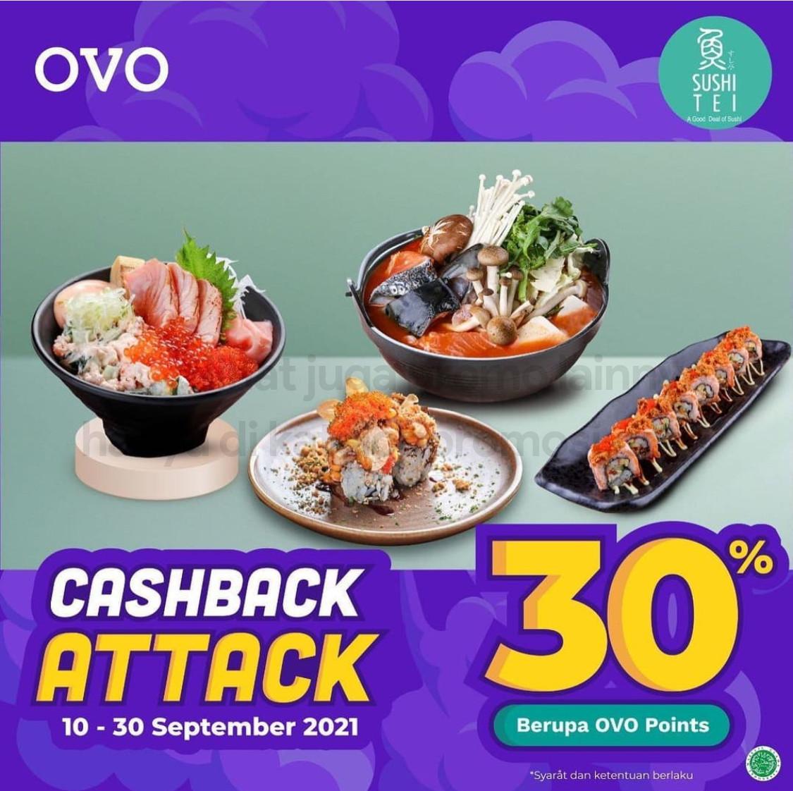 SUSHI TEI Promo OVO CASHBACK ATTACK – Dapatkan Cashback Hingga 30% OVO Points