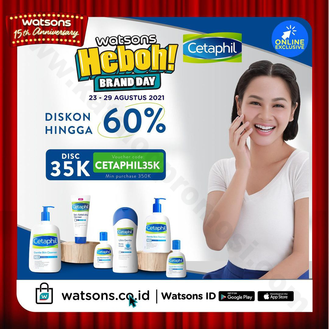 Cetaphil Brand Day at Watsons 15TH Anniversary – Discount Up to 60% + Voucher 35K Off