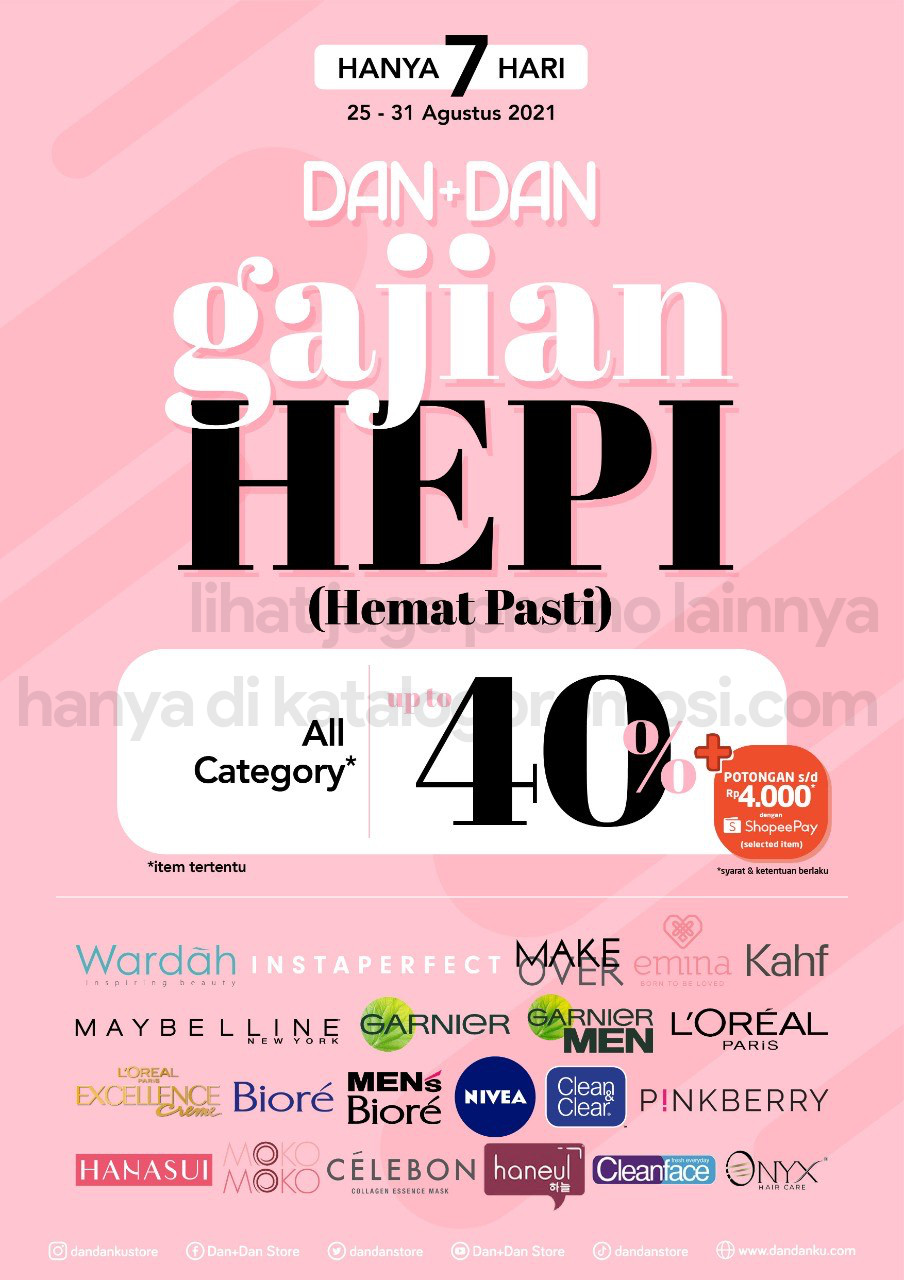 DAN+DAN Promo GAJIAN HEPI - DISKON hingga 40% untuk Produk Pilihan