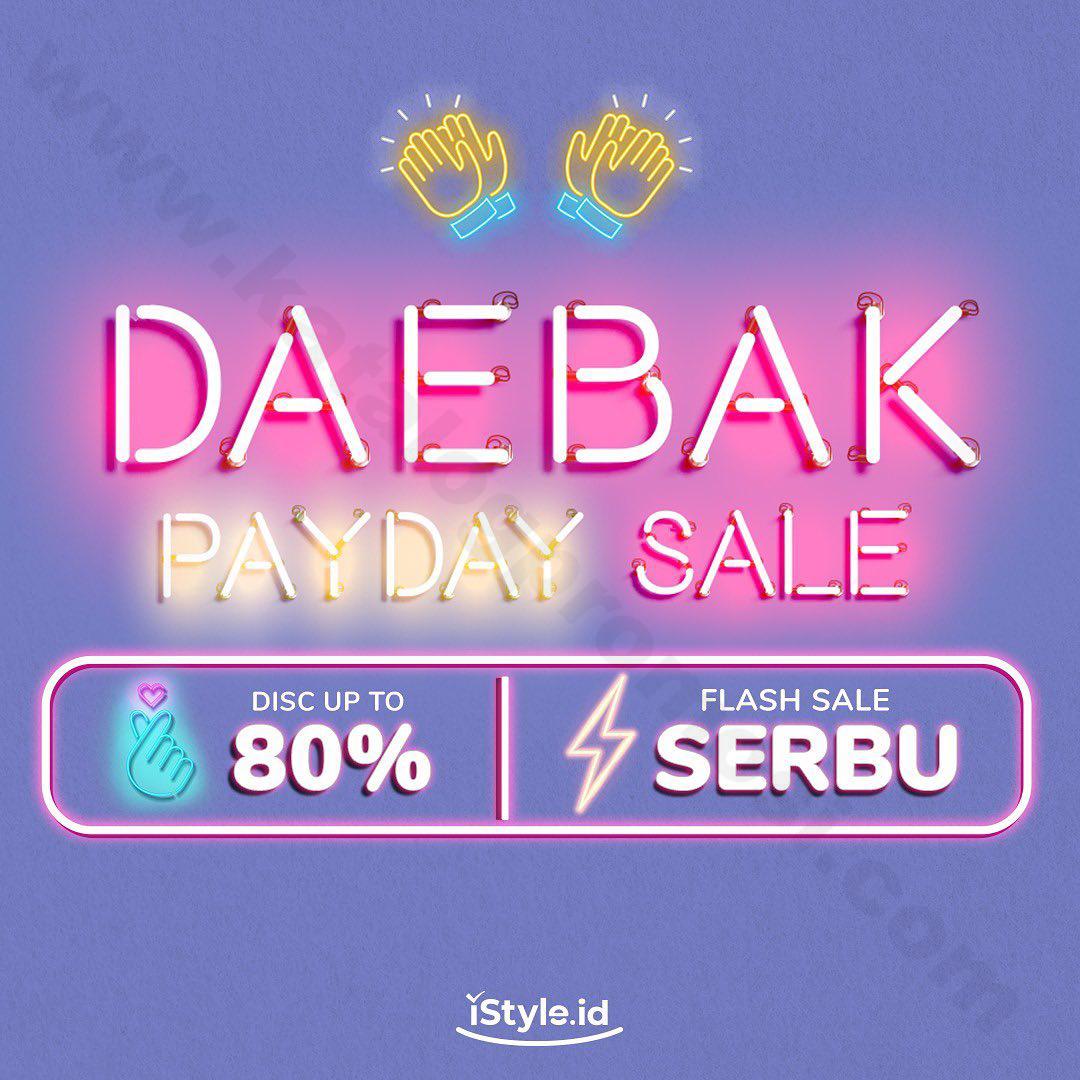 <div>iStyle.id Promo Daebak Payday Sale – DISKON S/D 80% & Flash Sale SERBU!</div>