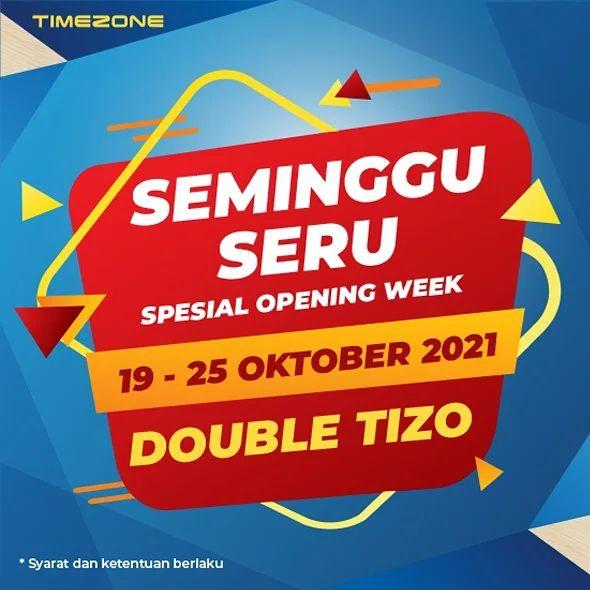 Promo TIMEZONE OPENING PROMO - Dapatkan Double TIZO + 2 Extra Free Games