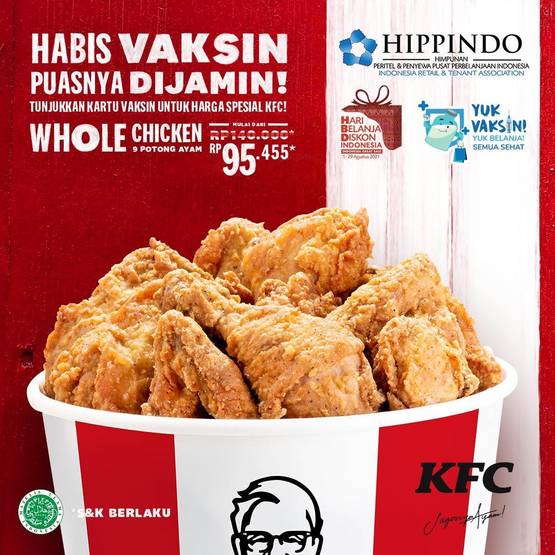 Promo KFC TERBARU - WHOLE CHICKEN 9 POTONG AYAM cuma Rp. 95.455 dengan menunjukkan kartu vaksin/sertifikat vaksin