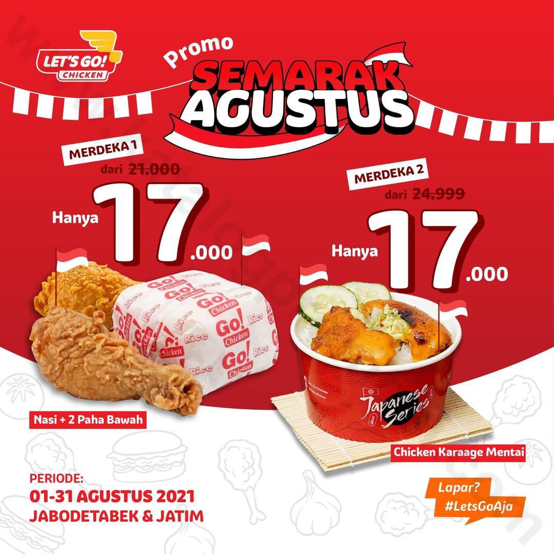 Promo LET'S GO CHICKEN SEMARAK AGUSTUS – Harga Spesial Paket Pilihan mulai Rp. 17.000 aja