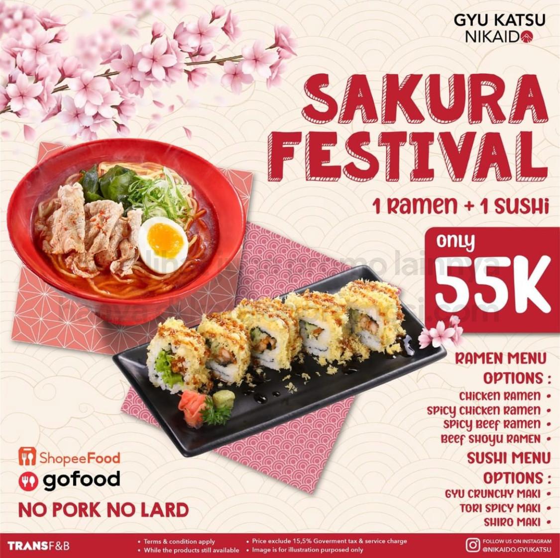 Gyukatsu Nikaido Promo  SAKURA FESTIVAL - Paket 1 ramen + 1 sushi hanya Rp 55.000,-