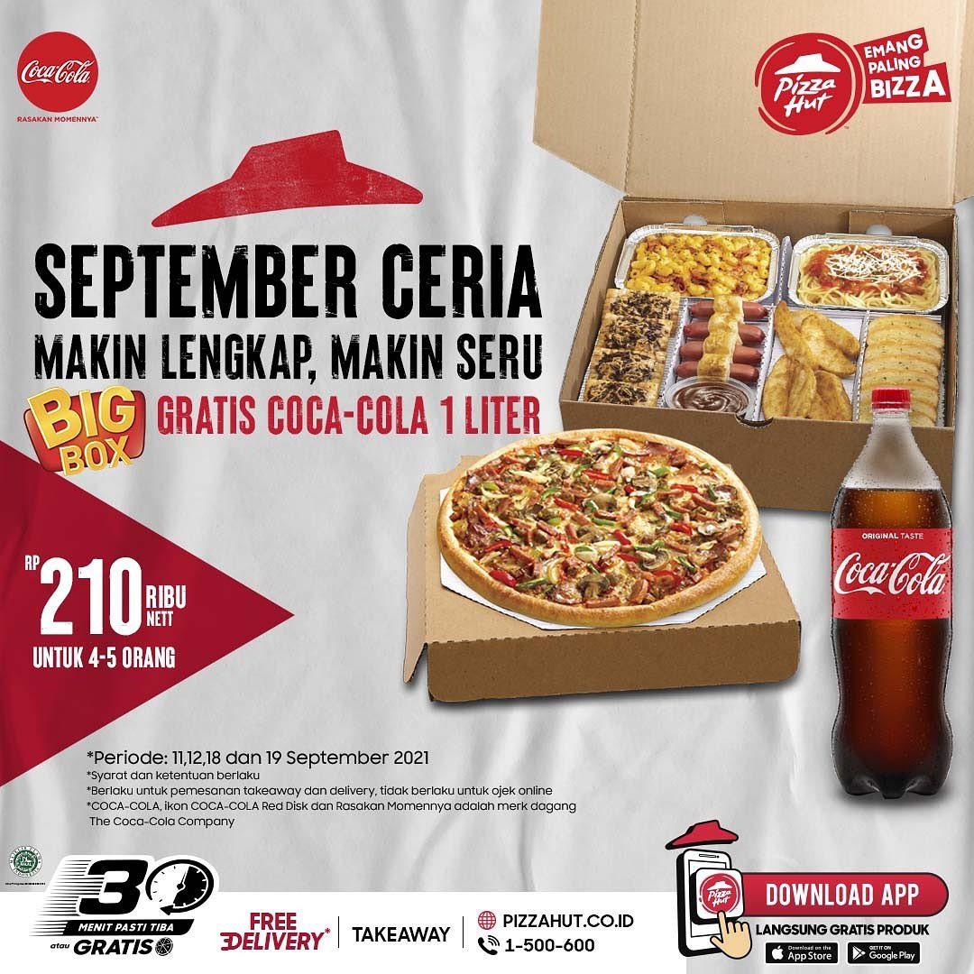 Promo PIZZA HUT INDONESIA - BELI PAKET BIG BOX GRATIS COCA COLA 1 LITER berlaku tanggal 11-12 September 2021 dan tanggal 18-19 SEptember 2021