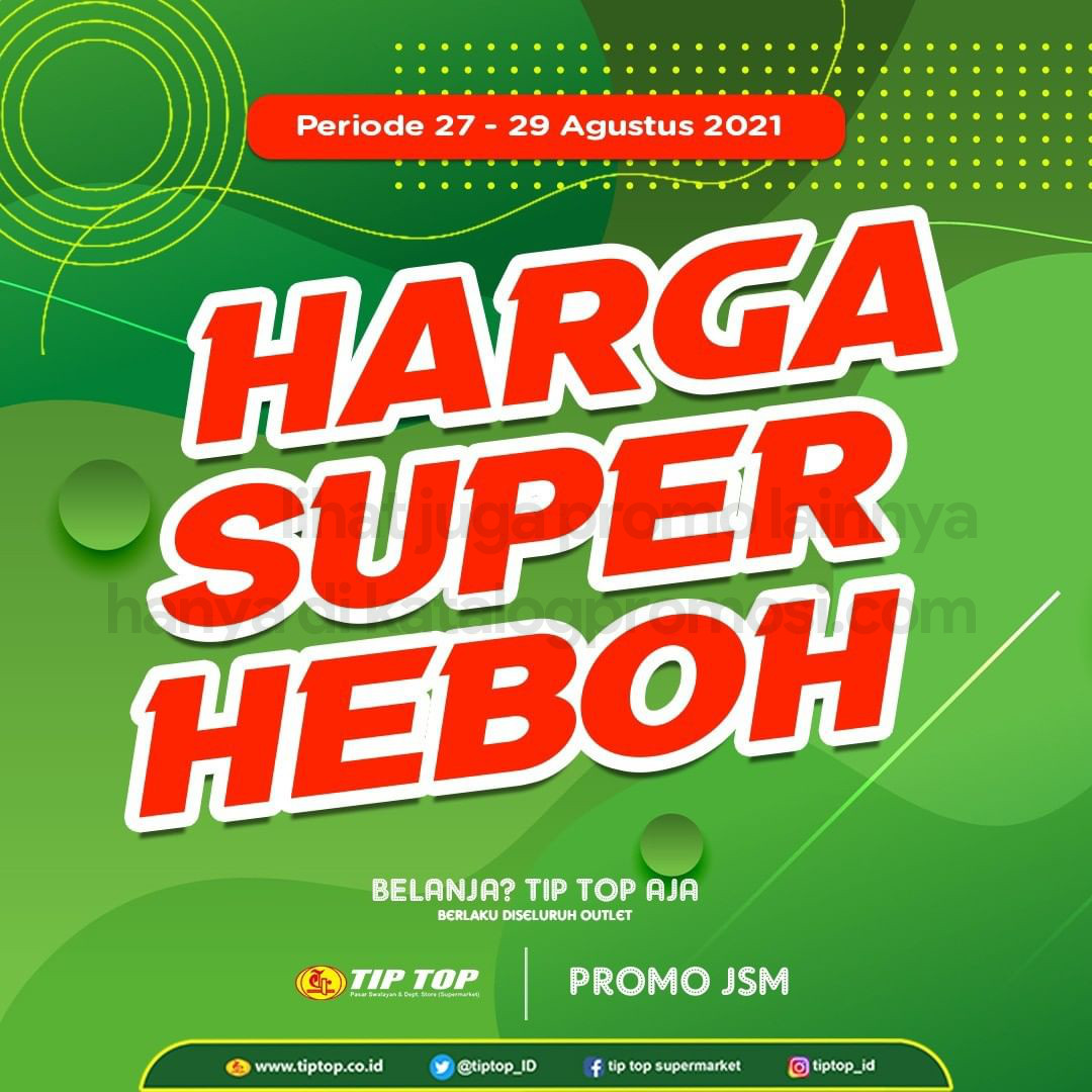 Katalog TIP TOP Pasar Swalayan Promo Weekend Periode 27-29 Agustus 2021