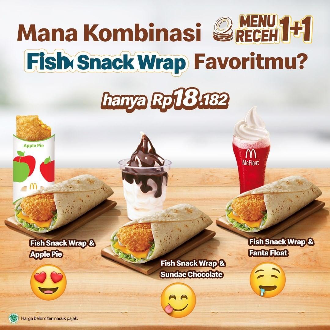 Promo McDonalds Menu Receh 1+1 Kombinasi Fish Snack Wrap dengan dessert atau minuman McD favoritmu hanya Rp18ribuan!
