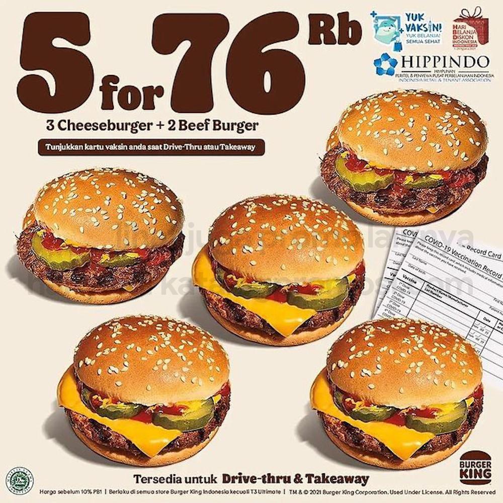 Promo BURGER KING 5 for 76RIBU - Paket 3 Cheeseburger + 2 Beef Burger hanya Rp. 76RIBU saja