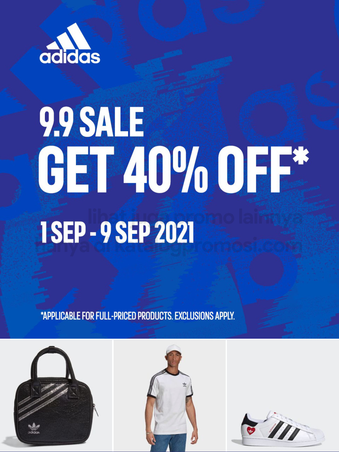 PROMO ADIDAS 9.9 SALE - DISCOUNT up to 40% off