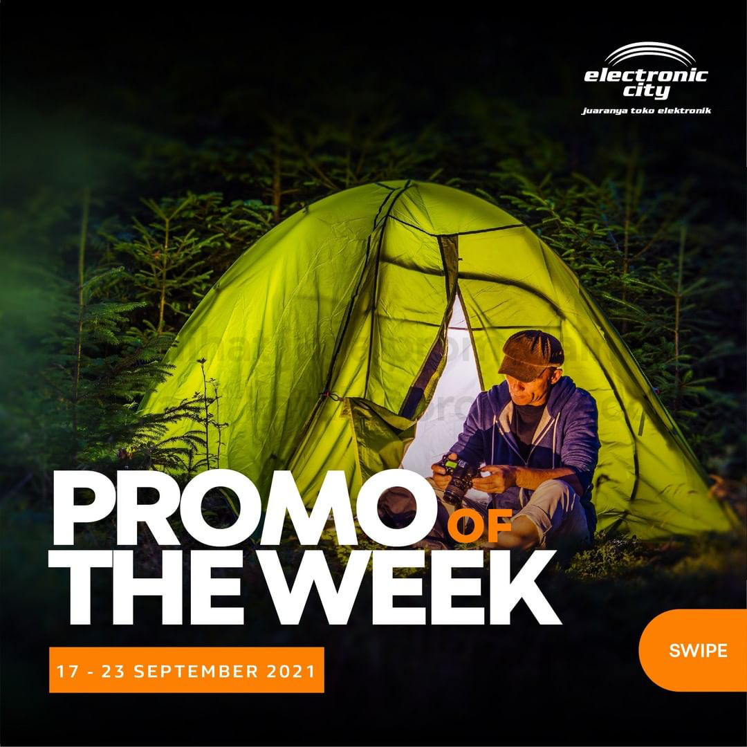 ELECTRONIC CITY Promo HOT DEAL OF THE WEEK PERIODE 17-23 September 2021
