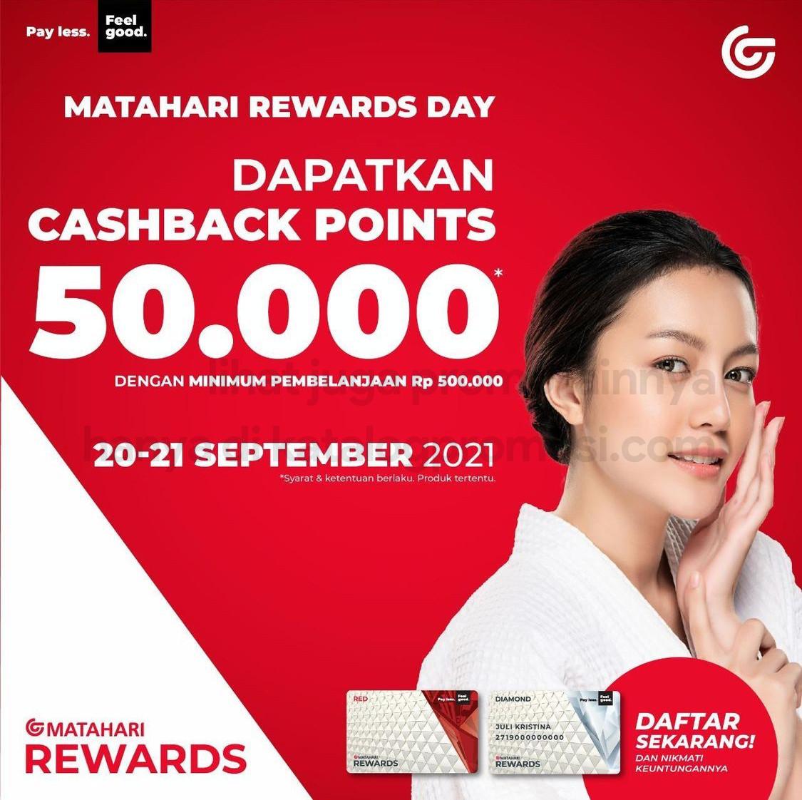 MATAHARI REWARD DAYS! Dapatkan Tambahan Cashback points hingga 50.000poin