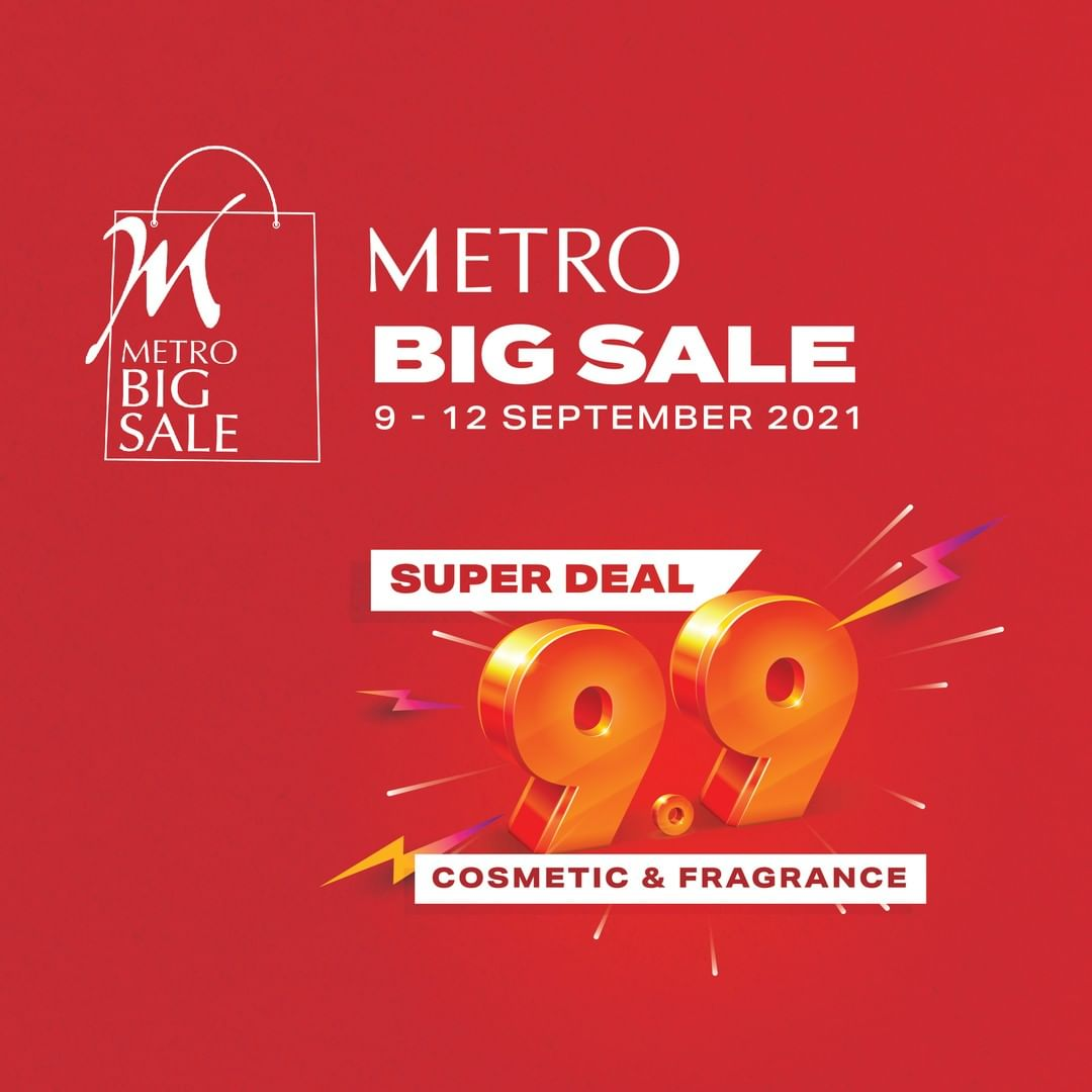 Promo METRO BIG SALE SUPER DEAL 9.9 for COSMETIC & FRAGRANCE!