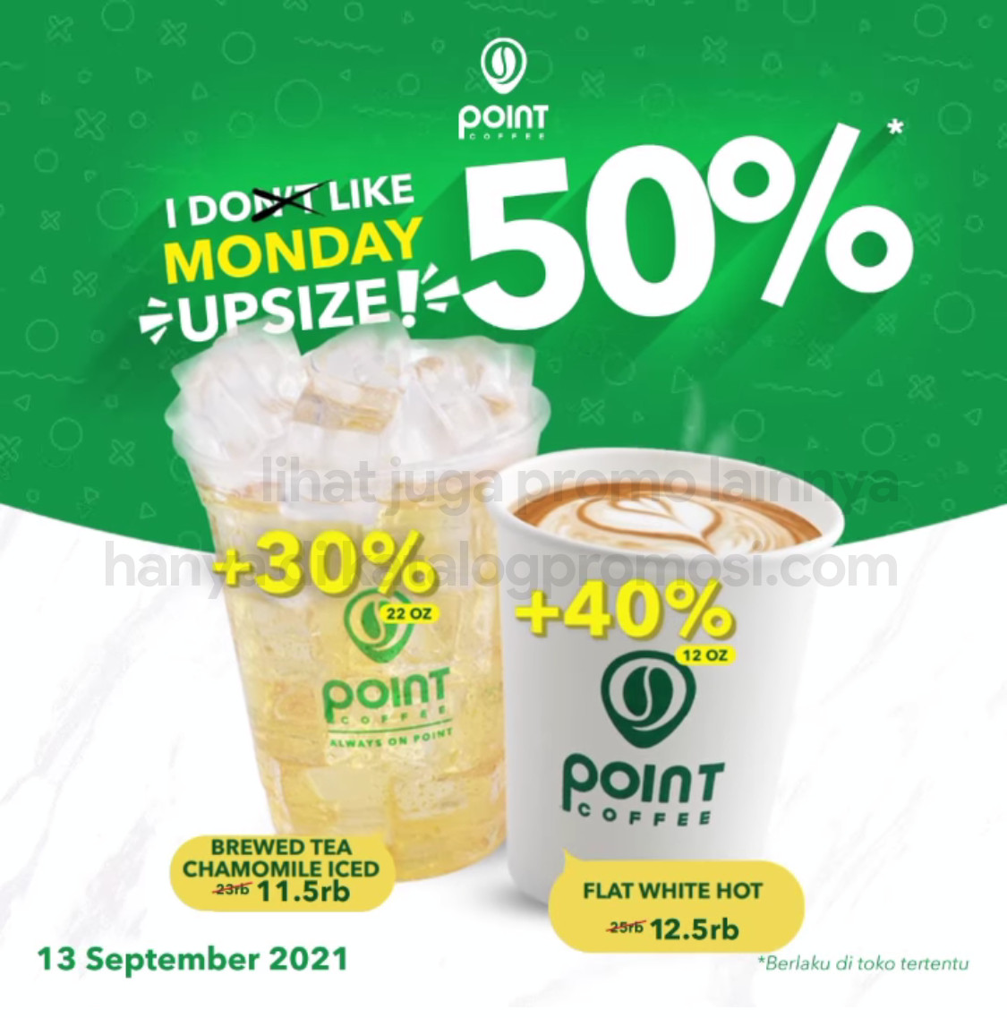 INDOMARET POINT COFFEE Promo I LIKE MONDAY - DISKON 50% untuk Upsize Minuman Pilihan BERLAKU hanya 1 hari, tanggal 13 September 2021