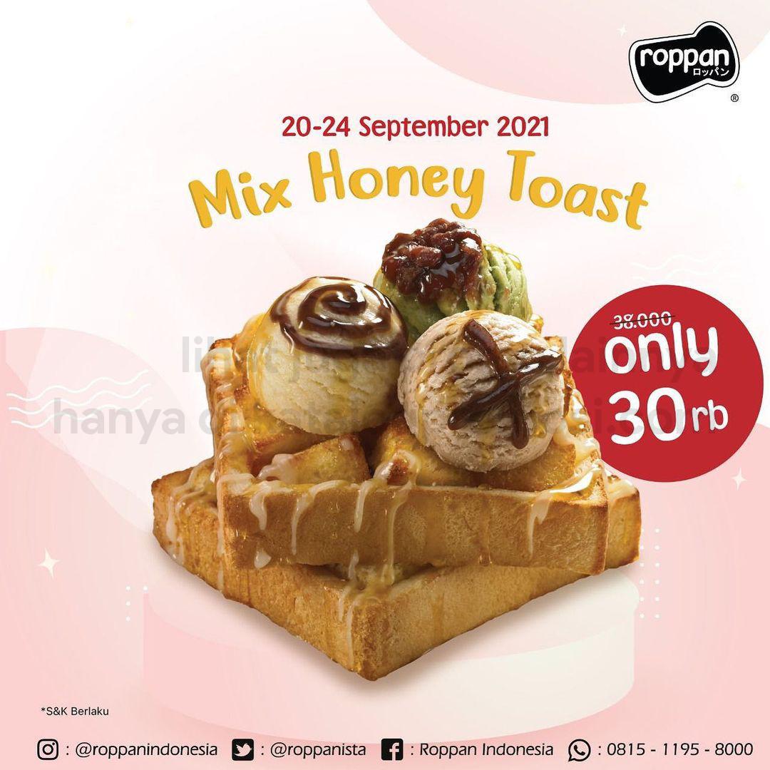 Promo ROPPAN Mix Honey Toast hanya Rp. 30.000