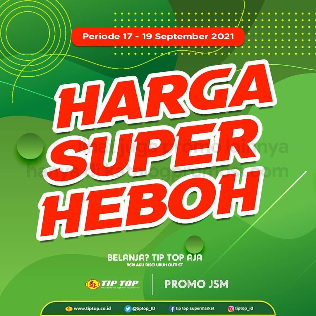 Katalog TIP TOP Pasar Swalayan Promo Weekend Periode 17-19 September 2021