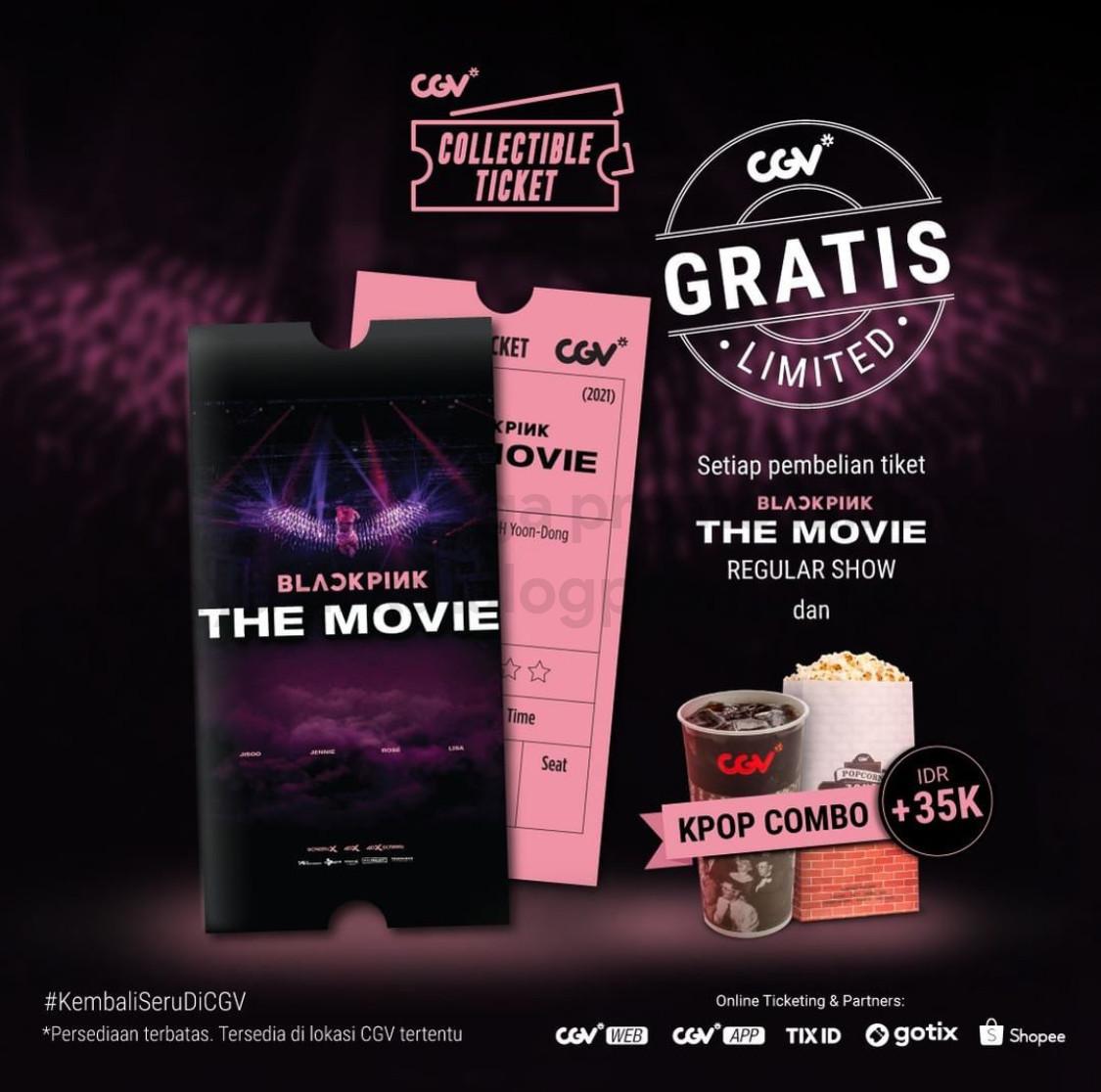 Promo CGV CINEMA GRATIS Collectible Ticket setiap pembelian tiket BLACKPINK The Movie (regular show) dan paket KPOP Combo