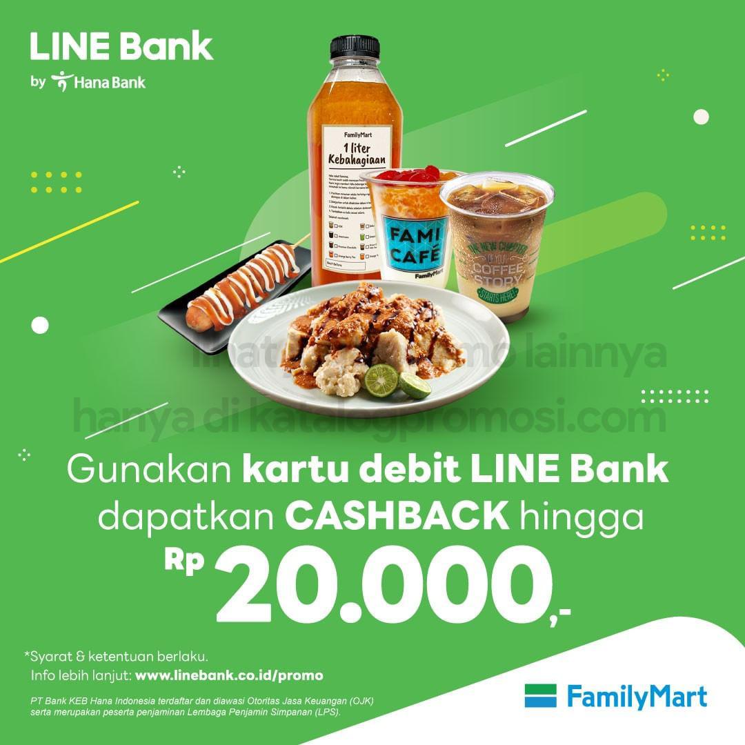 Promo FamilyMart Cashback hingga Rp20.000 khusus transaksi dengan LINE BANK