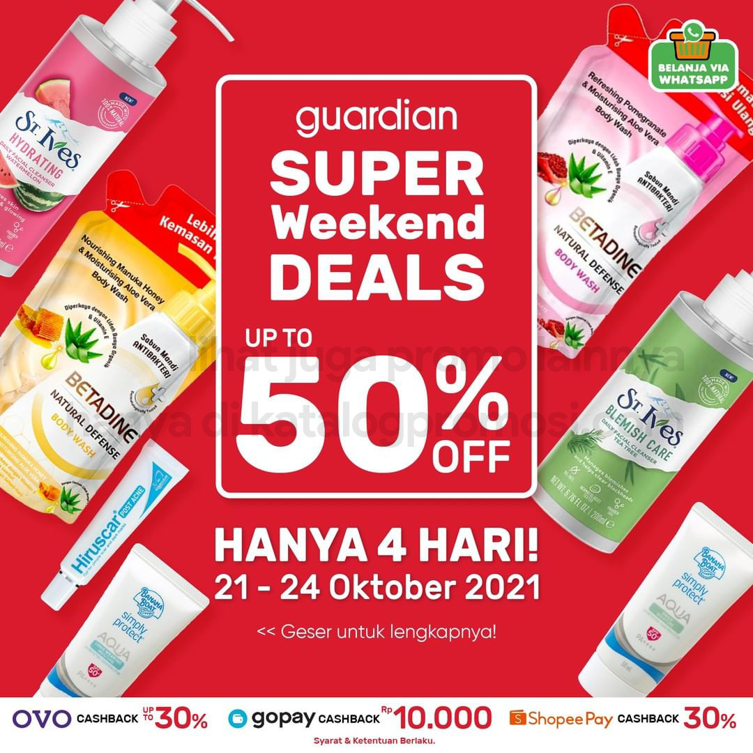 Promo GUARDIAN Super Weekend Deals up to 50% off periode 21-24 Oktober 2021