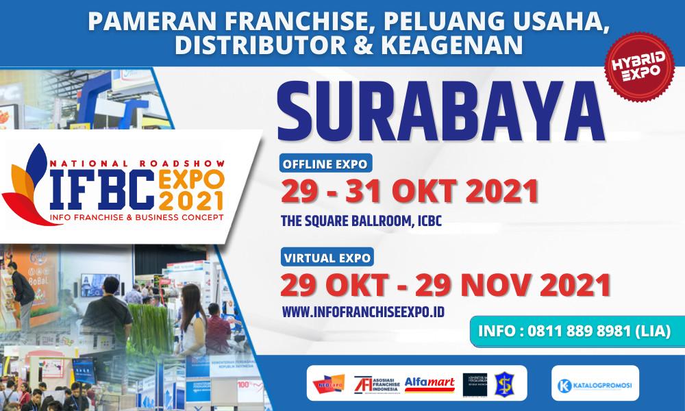 IFBC 2021 SURABAYA - Pameran Franchise & Peluang Usaha Terkini tanggal 29-31 Oktober 2021 di The Square Ballroom, Surabaya