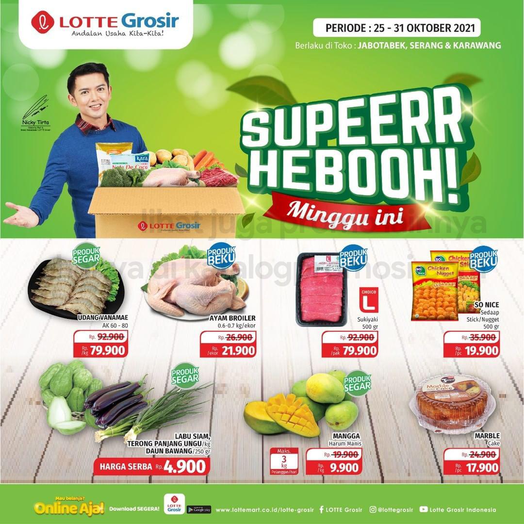 Promo LOTTE GROSIR SUPER HEBOH MINGGU INI periode 25-31 Oktober 2021